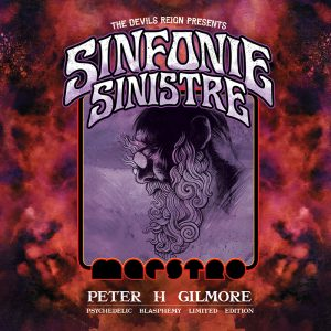 Sinfonie Sinistre CD - Peter H Gilmore - Limited Edition