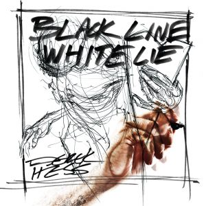 Derek Hess: Black Line White Lie